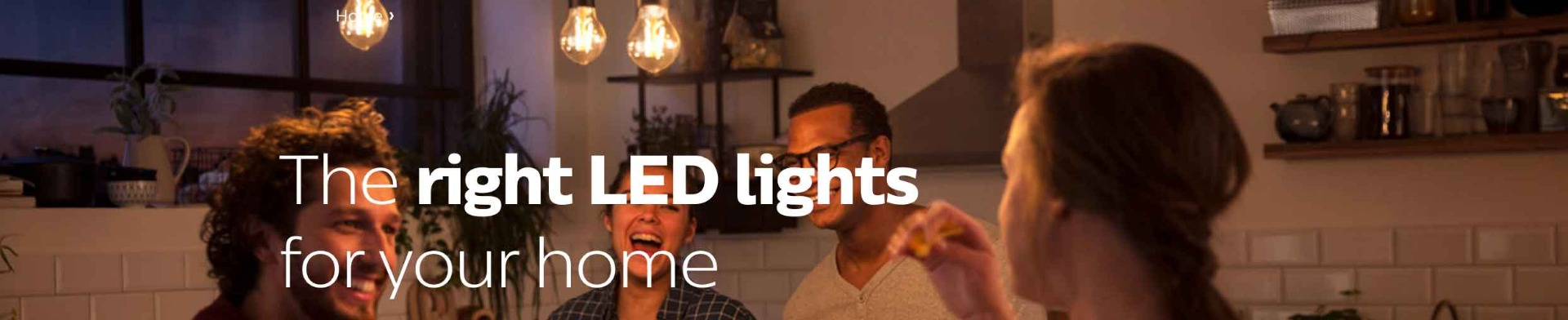Philips LED Lighting for the home.